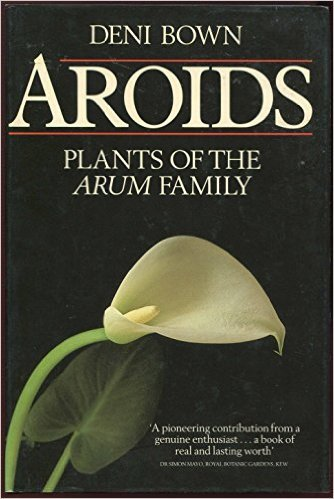 Aroids: Plants of the Arum Family -