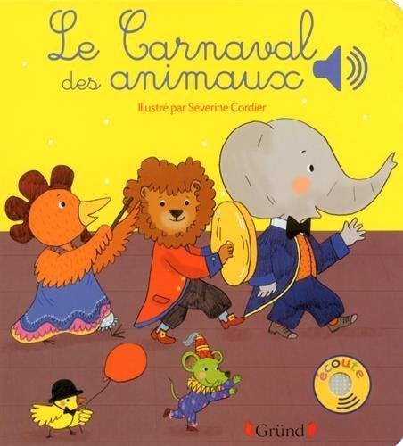 Le Carnaval des animaux by Emilie Collet (2015-05-28)