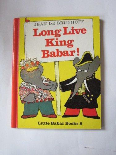 Long live King Babar!