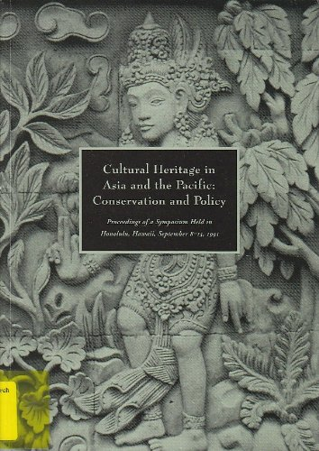cultural-heritage-in-asia-and-the-pacific-conservation-and-policy-symposium-proceedings