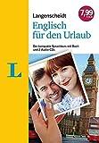Langenscheidt Englisch für den Urlaub - Sprachkurs mit 2 Audio-CDs und Buch: Der kompakte Sprachkurs mit Buch und 2 Audio-CDs (Sprachkurs für den Urlaub)