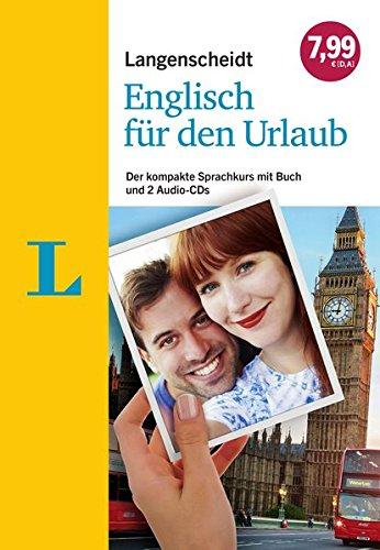Preisvergleich Produktbild Langenscheidt Englisch für den Urlaub - Sprachkurs mit 2 Audio-CDs und Buch: Der kompakte Sprachkurs mit Buch und 2 Audio-CDs (Sprachkurs für den Urlaub)