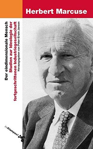 Der eindimensionale Mensch: Studien zur Ideologie der fortgeschrittenen Industriegesellschaft