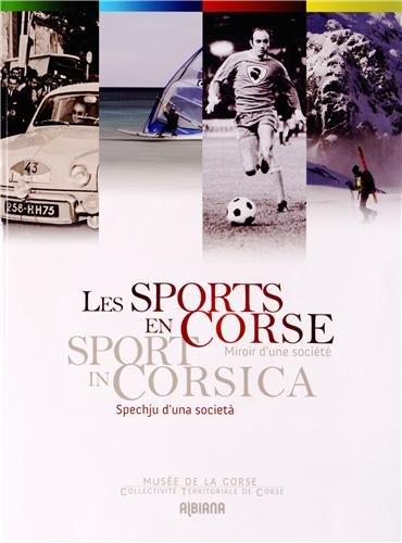 Les sports en Corse : Miroir d'une société