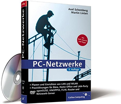 Lan Voip Wireless (PC-Netzwerke: inkl. Knoppix, Voice Over IP (VoIP) und Fli4l (Galileo Computing))