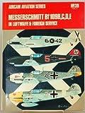 Messerschmitt Bf 109: B, C, D, E (Aircam Aviation)