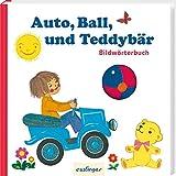 Auto, Ball und Teddybär: Bildwörterbuch