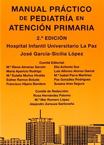 Manual practico de pediatria en atencion primaria - 9788493726218 por Jose Garcia-Sicilia