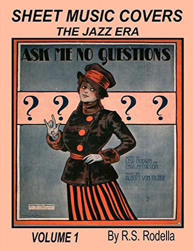 Sheet Music Covers Volume 1 Coffee Table Book: The Jazz Era (English Edition)