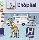 Mes P'tits Docs: L'hopital