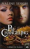 Psi-changeling. 5, Otages du plaisir / Nalini Singh   Singh, Nalini. Auteur