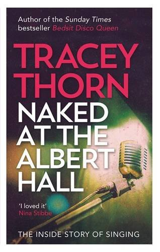naked-at-the-albert-hall-the-inside-story-of-singing