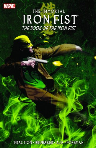 Immortal Iron Fist: Book of the Iron Fist Vol. 3