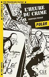 Polar. L'heure du crime