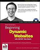 Beginning Dynamic Websites: with ASP.NET Web Matrix (Programmer to Programmer) by Sussman, Dave, Greenwood, James, Homer, Alex, Kwong, Colt, W (2003) Paperback