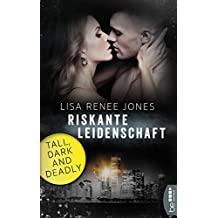 Riskante Leidenschaft: Tall, Dark and Deadly (Walker Security 5)