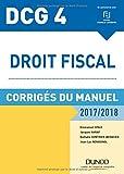 dcg 4 droit fiscal 2017 2018 11e ?d corrig?s du manuel