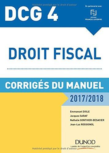 DCG 4 - Droit fiscal 2017/2018 - 11e d. - Corrigs du manuel