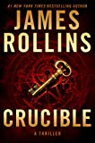 Crucible: A Thriller (Sigma Force Novels, Band 13)