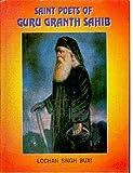 Saint Poets of Guru Granth Sahib: History and Heritage