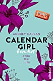 Calendar Girl - Berührt: April/Mai/Juni (Calendar Girl Quartal 2)