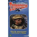 Thunderbirds: 15 - Alias Mr Hackenbacker/Lord Parker's 'oliday