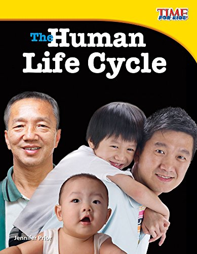 The Human Life Cycle (Fluent Plus) (Time for Kids Nonfiction Readers)