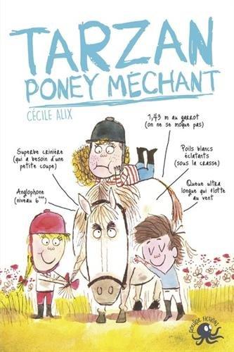 Tarzan, poney mchant