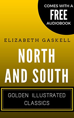 north-and-south-golden-illustrated-classics-comes-with-a-free-audiobook-english-edition