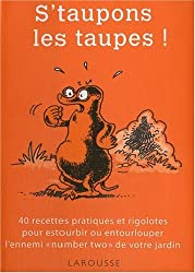 S'taupons les taupes !
