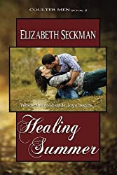Healing Summer by Elizabeth Seckman (2012-12-02)