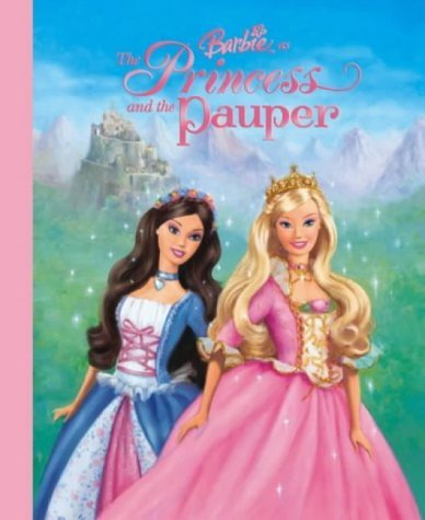 Barbie as the Princess and the Pauper by Mary; Ruby, Cliff; Lesser, Elana Man-Kong (2004-09-06)
