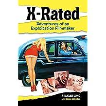 X-Rated: Adventures of an Exploitation Filmmaker