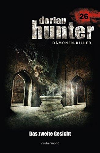 Dorian Hunter 26 - Das zweite Gesicht -