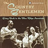 Songtexte von The Country Gentlemen - Going Back to the Blue Ridge Mountains