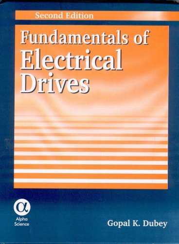 [Fundamentals of Electrical Drives] [By: Dubey, Gopal K.] [October, 2001]