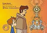 Lanciano il miracolo eucaristico. Album dei sacramenti fino alla prima comunione. Ediz. italiana e inglese. Con DVD