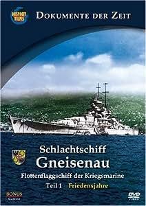 Schlachtschiff Gneisenau, Teil 1 - Flottenflaggschiff der Kriegsmarine: Friedensjahre