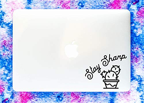 DKISEE Stay Sharp Vinyl Decal Cactus Quote Funny Macbook Laptop Sticker Window Wall Sticker Car Decal 5 inch -