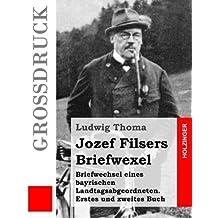 Jozef Filsers Briefwexel (Großdruck)