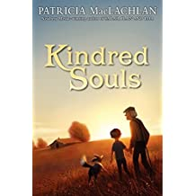 Kindred Souls by Patricia MacLachlan (2012-02-07)