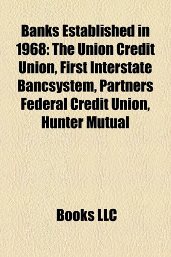 banks-established-in-1968-the-union-credit-union-first-interstate-bancsystem-partners-federal-credit