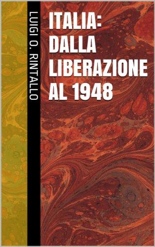 Italia: dalla Liberazione al 1948 (Lora di storia Vol. 5)