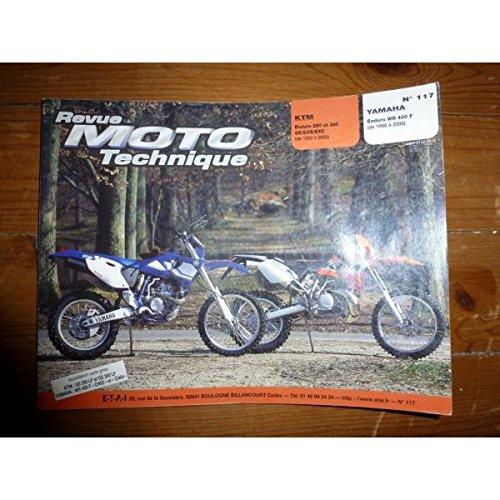 REVUE MOTO TECHNIQUE KTM 250, 300 GS,EGS,EXC de 1992 à 2000 YAMAHA ENDURO WR400F de 1998 à 2000 RRMT0117.1 - Réédition par ETAI