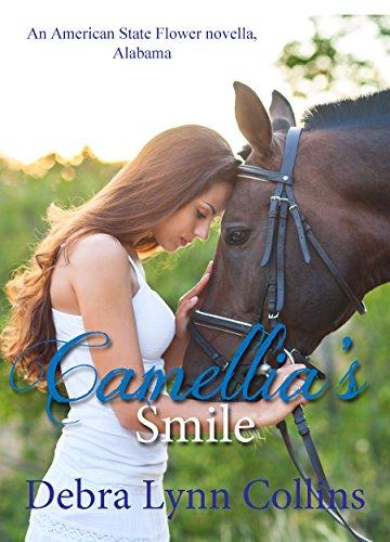 Camellia's Smile  (American State Flower Novella - Alabama) (English Edition) (Flower State Magnolia)