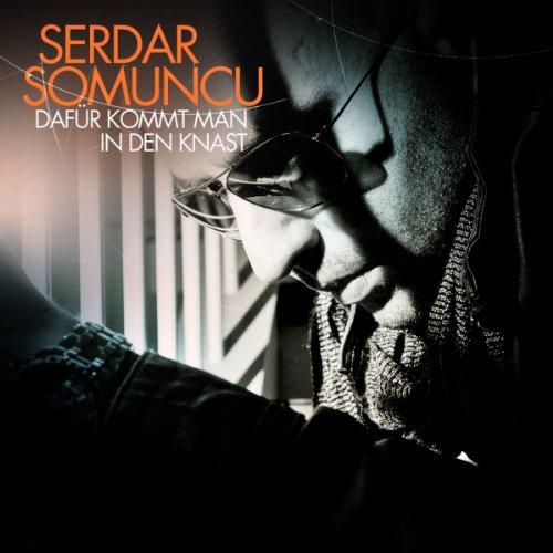 Serdar Somuncu: Dafr Kommt Man in Den Knast (Audio CD)