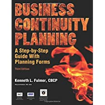 Business Continuity Planning: A Step-By-Step Guide, 3rd Edition: without CD-ROM