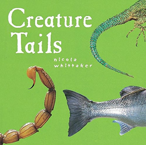 Creature Tails (Creature Features, Band 3) Creature Feature-band