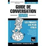 Guide de conversation Français-Hindi et vocabulaire thématique de 3000 mots
