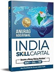 India Skill Capital: Become a Money Making Machine! (English)